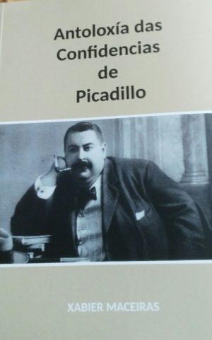 Antoloxia das confidencias de Picadillo