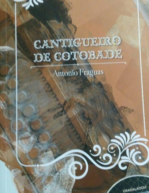 CANTIGUEIRO DE COTOBADE – Antonio Fraguas