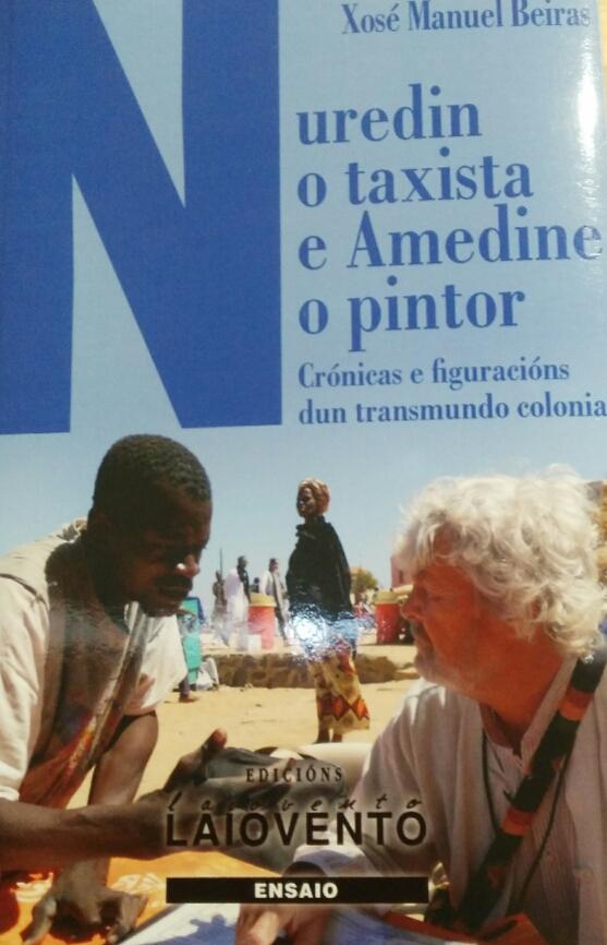 NUREDIN O TAXISTA E AMEDINE O PINTOR – Xosé Manuel Beiras