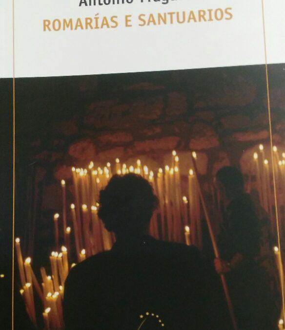 ROMARIAS E SANTUARIOS – Antonio Fraguas